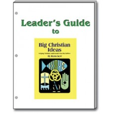 Big Christian Ideas LEADER'S GUIDE