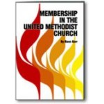 Membership in The United Methodist Church ADULT MEMBERSHIP BOOK